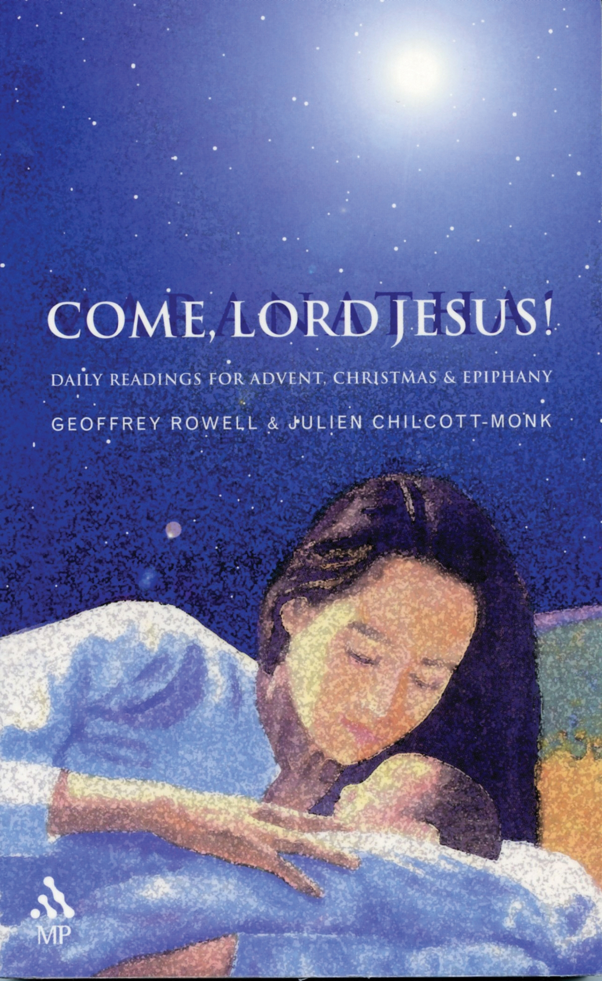ChurchPublishing.org: Come, Lord Jesus!