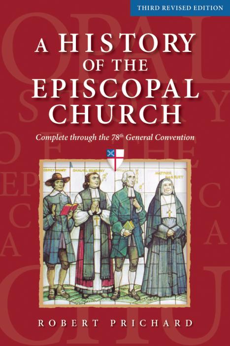 Churchpublishing A History Of The Episcopal Church