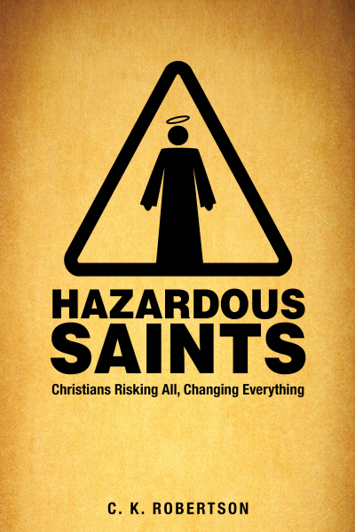 Hazardous Saints