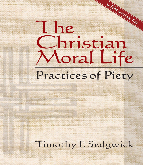 ChurchPublishing org: The Christian Moral Life