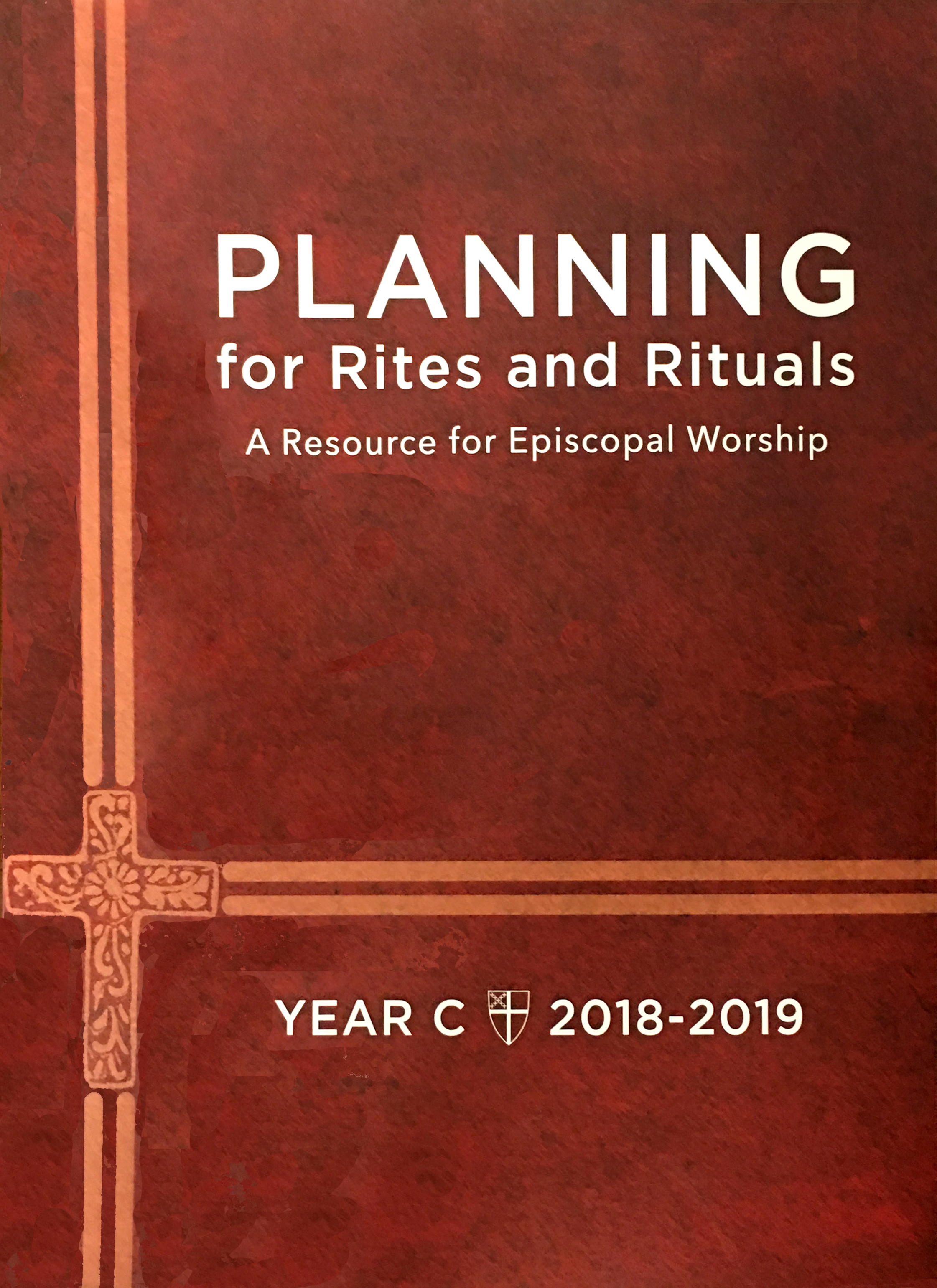 ChurchPublishing org: Planning for Rites and Rituals 2018-19